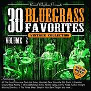 30 Bluegrass Favorites, Volume 2 - Power Picks: Vintage Collection , Various Artists