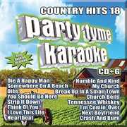 Party Tyme Karaoke: Country Hits 18 , Various Artists