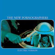 Electric Version , The New Pornographers