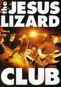 Club , The Jesus Lizard