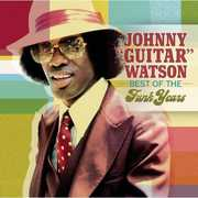 "Best of the Funk Years , Johnny ""Guitar"" Watson"