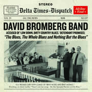 Blues The Whole Blues & Nothing But The Blues , David Bromberg