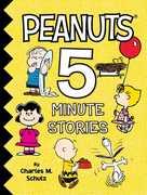 Peanuts 5-Minute Stories (Peanuts)