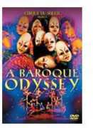 Baroque Odyssey , Cirque du Soleil