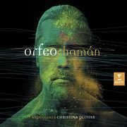 Orfeo Chaman , Christina Pluhar