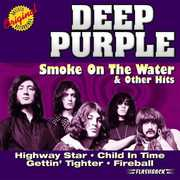 Smoke on the Water & Other Hits , Deep Purple