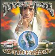 Ghetto Fabulous [Explicit Content] , Mystikal