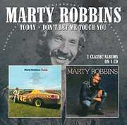Today /  Don't Let Me Touch You [Import] , Marty Robbins