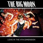 Love In The 4th Dimension [Import] , Big Moon
