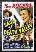Saga Of Death Valley , Roy Rogers