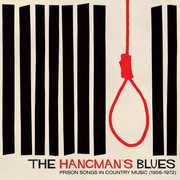 Hangman's Blues - Prison Songs In Country /  Var , Various Artists