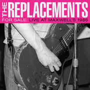 For Sale: Live At Maxwell's 1986 [Explicit Content] , The Replacements