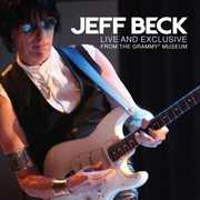 Live and Exclusive From The Grammy Museum , Jeff Beck