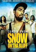 Snow on Tha Bluff , Curtis Lockett