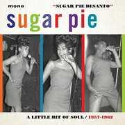 Little Bit Of Soul 1957-1962 [Import] , Sugar Pie DeSanto