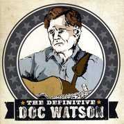 Definitive , Doc Watson