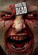 3 Hours Till Dead