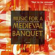 Music for a Medieval Banquet , Newberry Consort