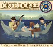 Can You Canoe , The Okee Dokee Brothers