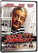 Back By Midnight , Rodney Dangerfield