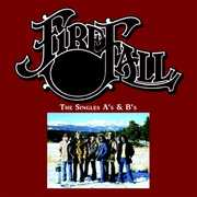 The Singles A's & B's , Firefall