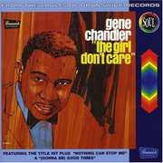 The Girl Don't Care [Remastered] , Gene Chandler