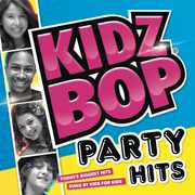 Kidz Bop Party Hits! , Kidz Bop Kids