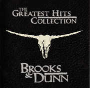 Greatest Hits , Brooks & Dunn