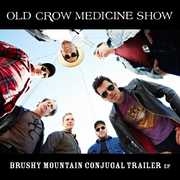 Brushy Mountain Conjugal Trailer , Old Crow Medicine Show