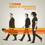 Middle Of Everywhere - The Greatest Hits , Hanson