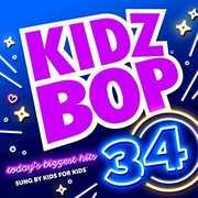 Kidz Bop 34 , Kidz Bop Kids