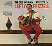 The One and Only , Lefty Frizzell