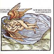 New Skin for the Old Ceremony , Leonard Cohen