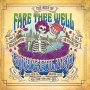 Fare Thee Well (The Best of) , The Grateful Dead