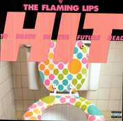 Hit to Death in the Future Head , The Flaming Lips