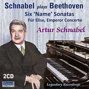 Beethoven: 6 Name Sonatas Fur Elise Emperor , Arthur Schnabel