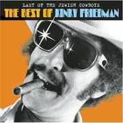 Last of the Jewish Cowboys: The Best of , Kinky Friedman