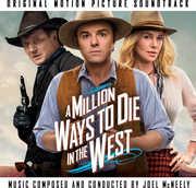 Million Ways to Die in the West (Original Soundtrack) , Joel McNeely
