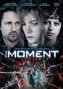 The Moment , Julia Stiles