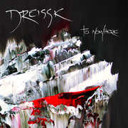 To Nowhere , Dreissk