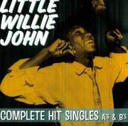 Complete Hit Singles A's & B's , Little Willie John