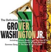 Definitive Collection: Deluxe Edition [Import] , Grover Washington Jr