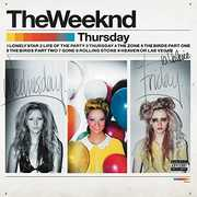 Thursday [Explicit Content] , The Weeknd