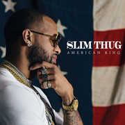 American King [Explicit Content] , Slim Thug