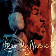 Hear My Music , Jimi Hendrix