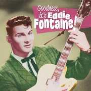 Goodness It's Eddie Fontaine [Import] , Eddie Fontaine