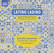 Latino Ladino: Songs Of Exile & Passion From Spain