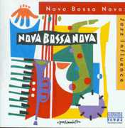 Jazz Influence , Nova Bossa Nova