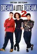 Dream a Little Dream 2 , Corey Haim