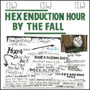 Hex Enduction Hour , The Fall